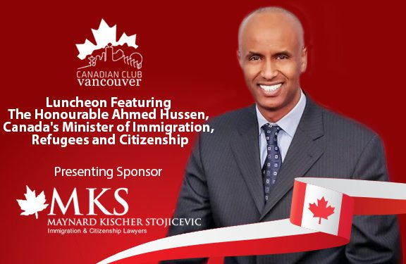 The Honourable Ahmed Hussen, Canada's Minister of Immigration